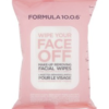 Formula 10.0.6 Wipe Your Face Off Make-Up Wipes, 25 st